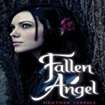 Fallen Angel (       UNABRIDGED) by Heather Terrell Narrated by Romy Nordlinger