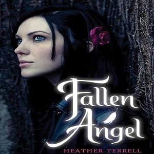 Fallen Angel | [Heather Terrell]