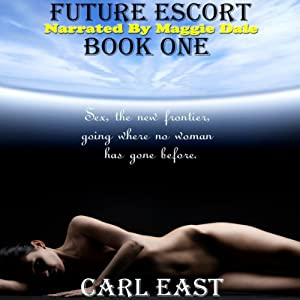 Future Escort: Book One Audiobook