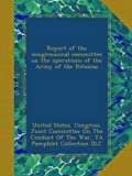 img - for Report of the congressional committee on the operations of the Army of the Potomac book / textbook / text book