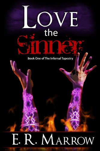 Love the Sinner (The Infernal Tapestry Book 1)