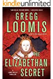 The Elizabethan Secret (Lang Reilly Series Book 9)