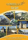 echange, troc La France Vue du Ciel - LE LOT