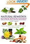 Natural Remedies: No Prescription Nee...