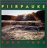 Tuku Tuku by PIIRPAUKE (1991-01-01)