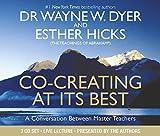 Co-creating at Its Best: A Conversation Between Master Teachers Esther Hicks