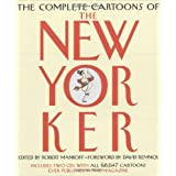 The Complete Cartoons of The New Yorker ~ Robert Mankoff