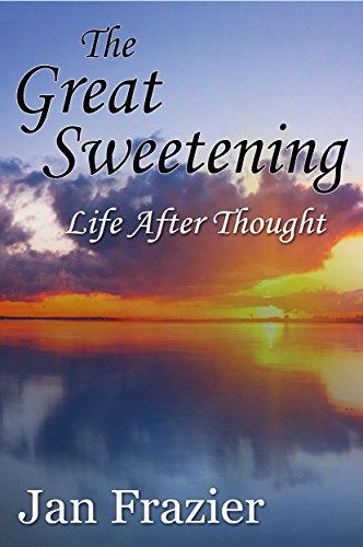 the-great-sweetening-life-after-thought