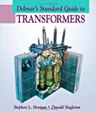 Delmar's Standard Guide to Transformers (0827372094) by Herman, Stephen L.