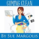 Coming Clean (       UNABRIDGED) by Sue Margolis Narrated by Ruth Galliers