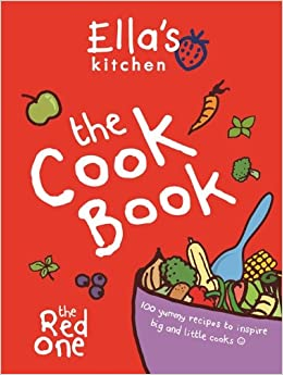 Ella S Kitchen The Red One Cookbook