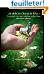 Au-del� du Cheval de R�ve: Comment cr...
