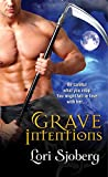 Grave Intentions (The Grave Series Book 1)