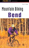 img - for Mountain Biking Bend Oregon (Regional Mountain Biking Series) book / textbook / text book