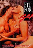 Fit for Sex Exercise Guide for Lovers DVD