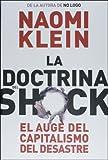 La doctrina del shock/ The Shock Doctrine: El auge del capitalismo del desastre/ The Rise of Disaster Capitalism (Estado Y Sociedad/ State and Society)