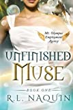 img - for Unfinished Muse (Mt. Olympus Employment Agency) (Volume 1) book / textbook / text book