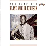 Complete Recordings of Blind Willie Johnson