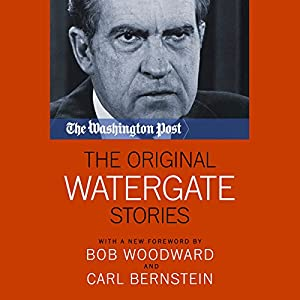 The Original Watergate Stories Audiobook