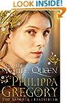 The White Queen (Cousins War Series B...