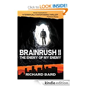 KND Kindle Free Book Alert for Friday, December 30: OVER 140 BRAND NEW FREEBIES in the last 24 hours added to Our 1,650+ FREE TITLES Sorted by Category, Date Added, Bestselling or Review Rating! plus … Richard Bard's BRAINRUSH II (Today's Sponsor – Just $2.99 with 4.8 Stars on 25 Out of 26 Reviews)