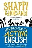 Shappi Khorsandi A Beginner's Guide To Acting English
