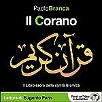Il Corano: Il Libro sacro della civiltà islamica   Paolo Branca