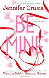 Be Mine: SizzleToo Fast to FallAlone With You (Great Escapes)