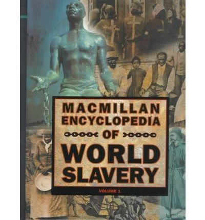 MacMillan Encyclopedia of World Slavery - 2 volume set PDF