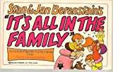 Stan and Jan Berenstain's It's All in Family