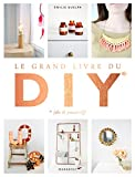 "Afficher ""Le grand livre des DIY do it yourself"""