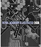 Royal Academy Illustrated 2006 (1903973767) by David Mach