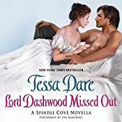 Lord Dashwood Missed Out: A Spindle Cove Novella | Tessa Dare