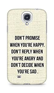 AMEZ dont promise when you are happy Back Cover For Samsung Galaxy S4