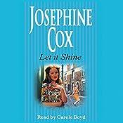 Let It Shine | [Josephine Cox]