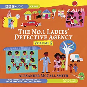 The No. 1 Ladies' Detective Agency 5 (Dramatised) | [Alexander McCall Smith]