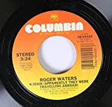 roger waters 45 RPM (aparentally they were traveling around) / (the pros and cons of hitch hiking)