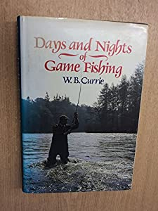 Days and Nights of Game Fishing by Allen & U.