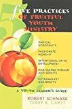 img - for Five Practices of Fruitful Youth Ministry: A Youth Leader's Guide book / textbook / text book