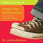 Preparing for Adolescence CD Pack: Ho...