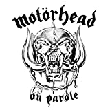 On Parole ~ Mot�rhead