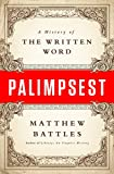 img - for Palimpsest: A History of the Written Word book / textbook / text book