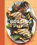 Good Housekeeping Grilling: Mouthwatering Recipes for Unbeatable Barbecue