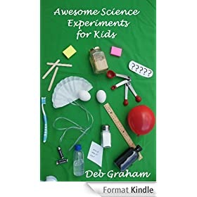 Awesome Science Experiments for Kids: for scouts, classrooms, groups and bored kids! (Busy Kids, Happy Kids Book 3) (English Edition)