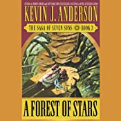 A Forest of Stars: The Saga of Seven Suns, Book 2 | [Kevin J. Anderson]