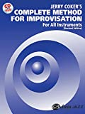 Jerry Coker's Complete Method for Improvisation: For All Instruments