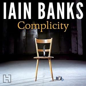 Complicity Audiobook
