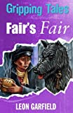 Fair's Fair: Gripping Tales