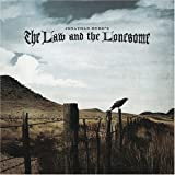 Law & the Lonesome
