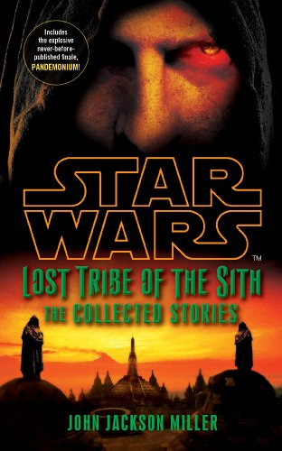 John Jackson Miller - Star Wars Lost Tribe of the Sith: The Collected Stories